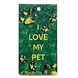 I Love My Pet Bag Tag