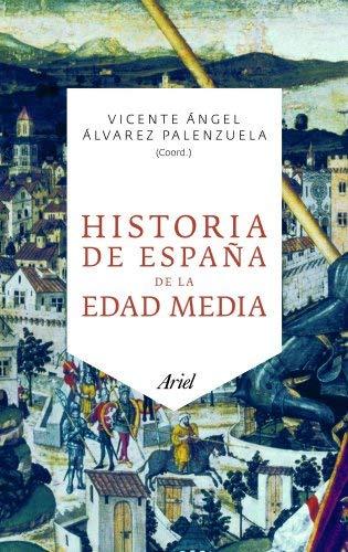 Historia de España de la Edad Media by Vicente Ángel Álvarez ...