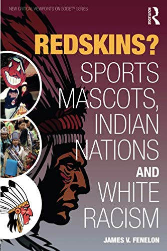Redskins? (New Critical Viewpoints on Society Series)