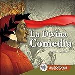 La Divina Comedia [The Divine Comedy] | Dante Alighieri