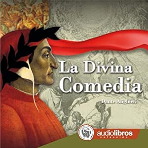 La Divina Comedia [The Divine Comedy] Audiobook