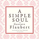 A Simple Soul | Gustave Flaubert