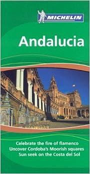 Andalucia Tourist Guide (Michelin Green Guides)