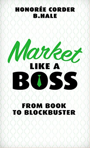 Market Like a Boss: From Book to Blockbuster