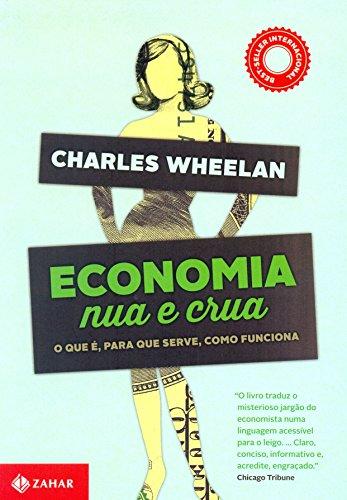 Economia Nua e Crua (Em Portugues do Brasil)