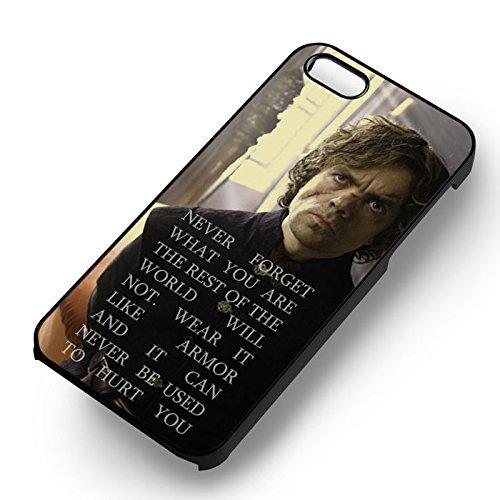 Unique Tyrion Lannister's Quote pour Coque Iphone 5 or Coque Iphone 5S or Coque Iphone 5SE Case (Noir Boîtier en plastique dur) U3J4MG