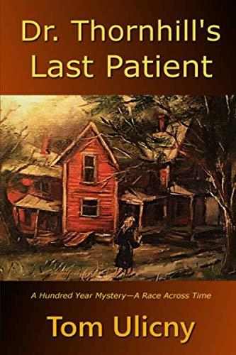 Dr. Thornhill's Last Patient