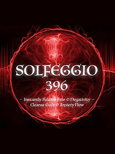 Solfeggio 396 Hz 〜 Instantly Release Fear & Negativity 〜 Cleanse Guilt & Anxiety Now