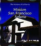 Mission San Fransisco de Solano, Allison Stark Draper, 0823958841