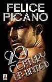 20th Century Un-Limited, Felice Picano, 1602829217