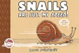 Snails Are Just My Speed!: TOON Level 1 (Giggle and Learn)