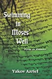 Swimming in Moses' Well, Yakov Azriel, 1568091443