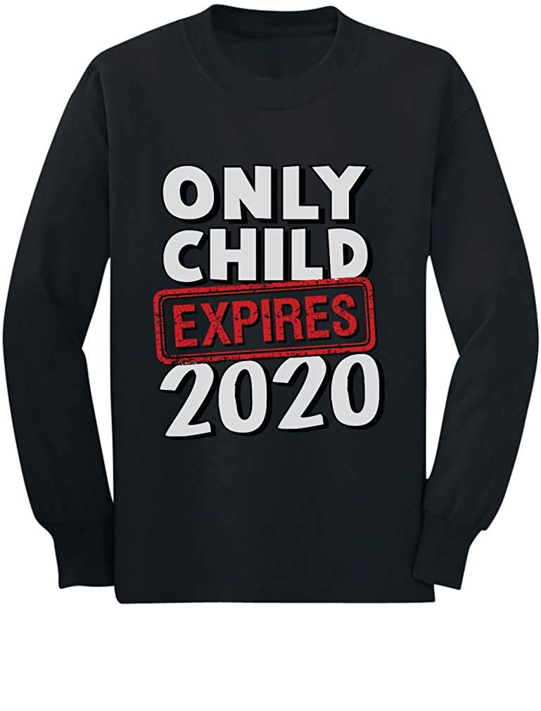 Funny Only Child Expires 2020 Siblings Gift Toddler//Kids Long Sleeve T-Shirt