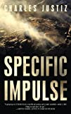 Specific Impulse, Charles Justiz, 1450223710