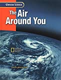The Air Around You (Glencoe Science)