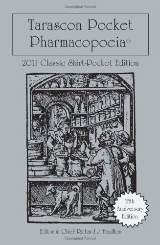 Tarascon Pocket Pharmacopoeia 2011 Classic Shirt-Pocket Edition (Tarascon Pocket Pharmacopoeia: Classic Shirt-Pocket Edition)