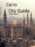 Cairo City Guide (City Travel Series Book 89)