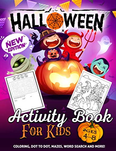 Halloween Games For Young Toddlers (Halloween Activity Book for Kids Ages 4-8: A Fun Kid Workbook Game For Learning, Coloring, Dot To Dot, Mazes, Word Search and)