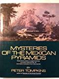 Mysteries of the Mexican Pyramids