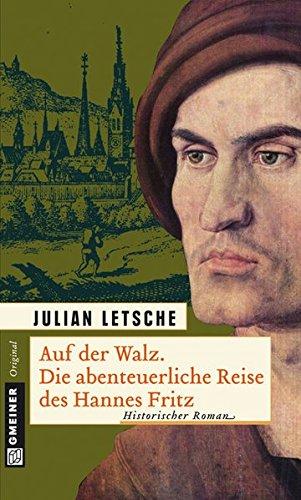 Auf der Walz (Historische Romane im GMEINER-Verlag)