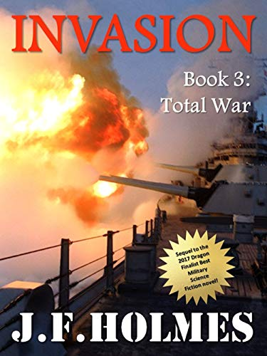 Invasion: Book 3: Total War by [Holmes, J.F.]