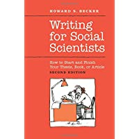 Writing for Social Scientists – How to Start and Finish Your Thesis, Book or Article 2e