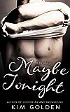 Maybe Tonight (Maybe... Book 2)