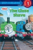 [ Thomas and Friends: The Close Shave Courtney, Richard ( Author ) ] { Paperback } 2008