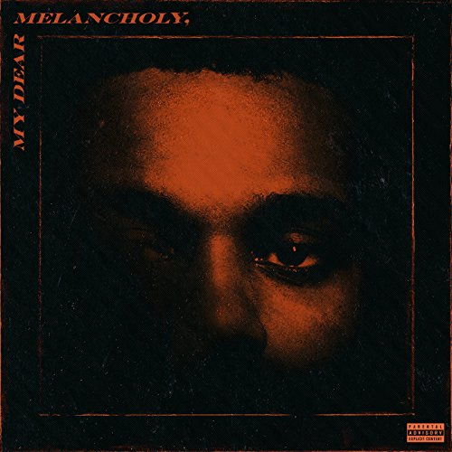 Large Product Image of My Dear Melancholy, [Explicit]