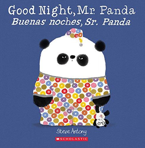 Good Night, Mr. Panda / Buenas noches, Sr. Panda (Bilingual) (Spanish and English Edition) (Mr Panda)
