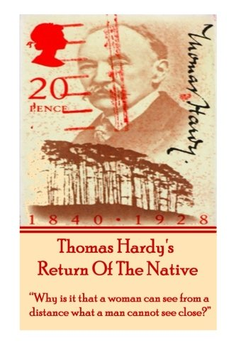 Thomas Hardy's Return Of The Native: Why is it that a woman can see from a distance what a man cannot see close?