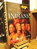 Front cover for the book The American Heritage Book of Indians by William Brandon