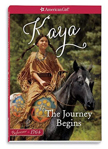 The Journey Begins: A Kaya Classic Volume 1 (American Girl)