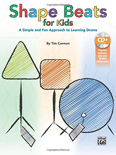 (Shape Beats for Kids: A Simple and Fun Approach to Learning Drums, Book & CD)