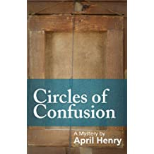 Circles of Confusion (Claire Montrose Series Book 1)
