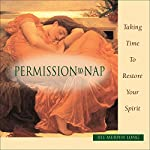 Permission to Nap: Taking Time to Restore Your Spirit | Jill Murphy Long