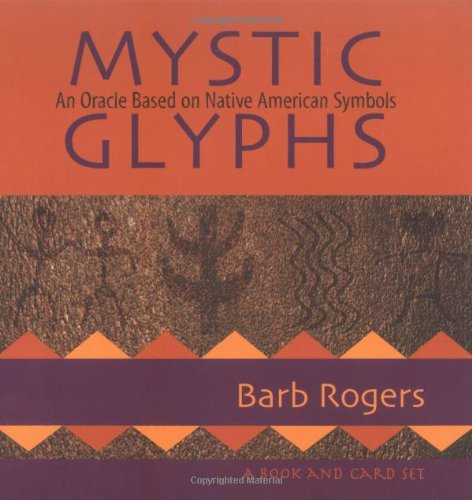 Mystic Glyphs: An Oracle Based on Native American Symbols