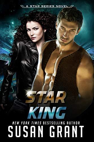 Star King: a sci-fi romance (Star Series Book 1)