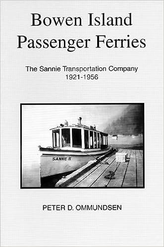 Livres gratuits pour télécharger Kindle Fire Bowen Island Passenger Ferries PDF 0968208401 by Peter D. Ommundsen