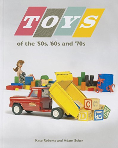 Toys of the 50s 60s and 70s - 50s Toy