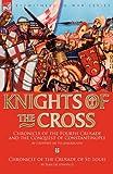 Knights of the Cross, Geoffrey De Villehardouin and Jean de Joinville, 1846778158