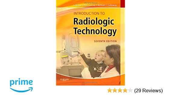 Introduction to radiologic technology 7e gurley introduction to introduction to radiologic technology 7e gurley introduction to radiologic technology 9780323073516 medicine health science books amazon fandeluxe Image collections