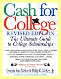 Cash For College, Rev. Ed.: The Ultimate Guide To College Scholarships