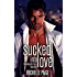 Sucked Into Love (Bachelorette Party Book 1)