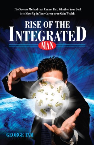 Learn Eastern Relaxation Techniques With George Tam's 5-Star Rise Of The Integrated Man  **Plus Today's Kindle Daily Deals