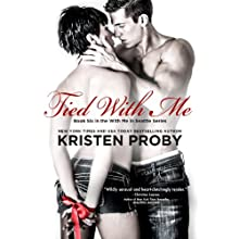 Tied with Me: With Me in Seattle, Book 6 Audiobook by Kristen Proby Narrated by Jennifer Mack