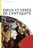 Dieux et héros de l'antiquité ~ Lucia Impelluso