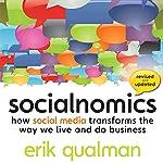 Socialnomics: How Social Media Transforms the Way We Live and Do Business   Erik Qualman