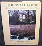 The Small House, Duo Dickinson, 0070168180