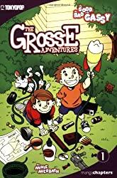 Grosse Adventures, The Volume 1: The Good, The Bad & The Gassy (Grosse Adventures (Graphic Novels)) (v. 1)